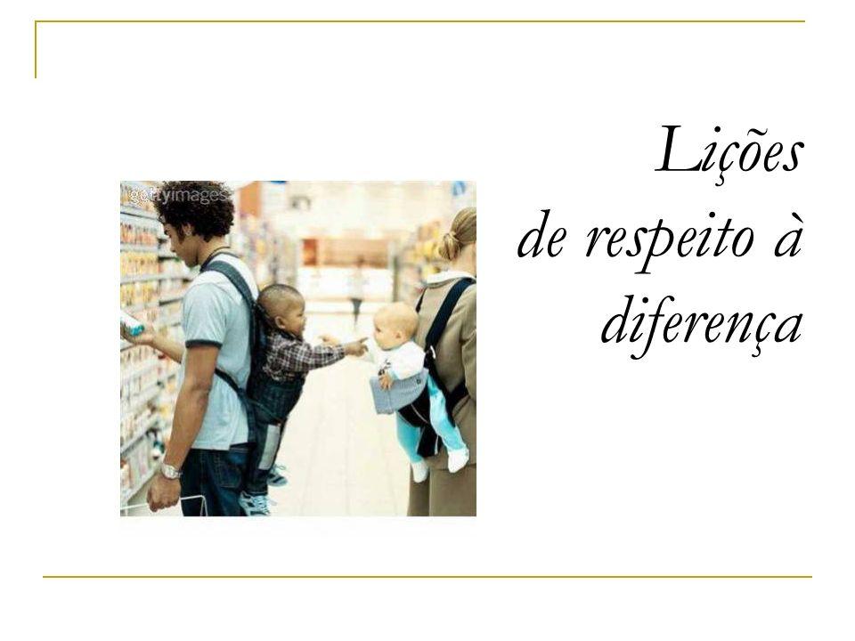 Lições de respeito à diferença