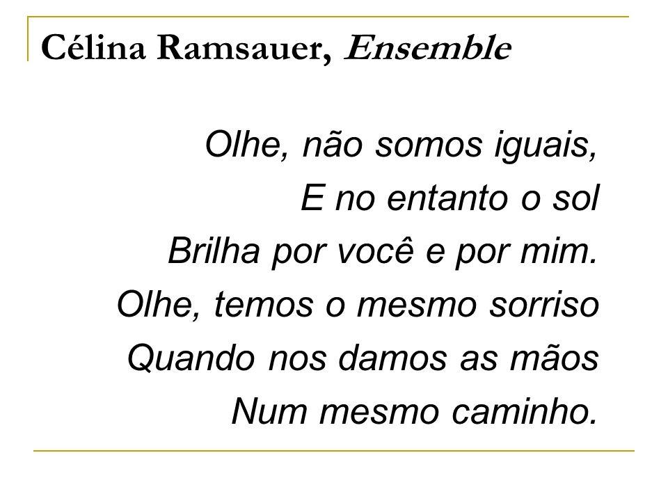 Célina Ramsauer, Ensemble