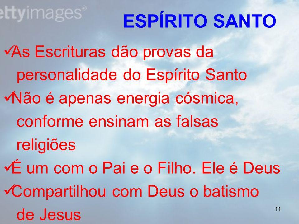 ESPÍRITO SANTO As Escrituras dão provas da