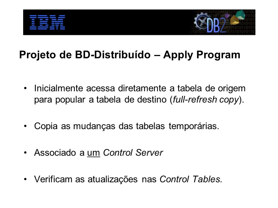 Projeto de BD-Distribuído – Apply Program