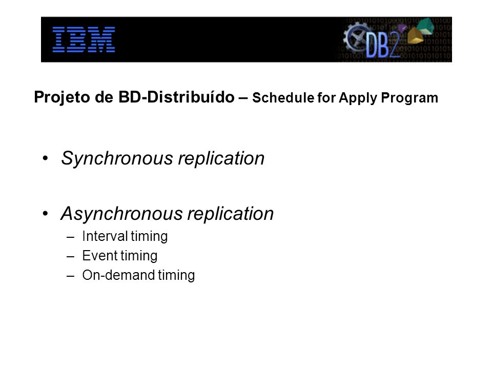 Projeto de BD-Distribuído – Schedule for Apply Program
