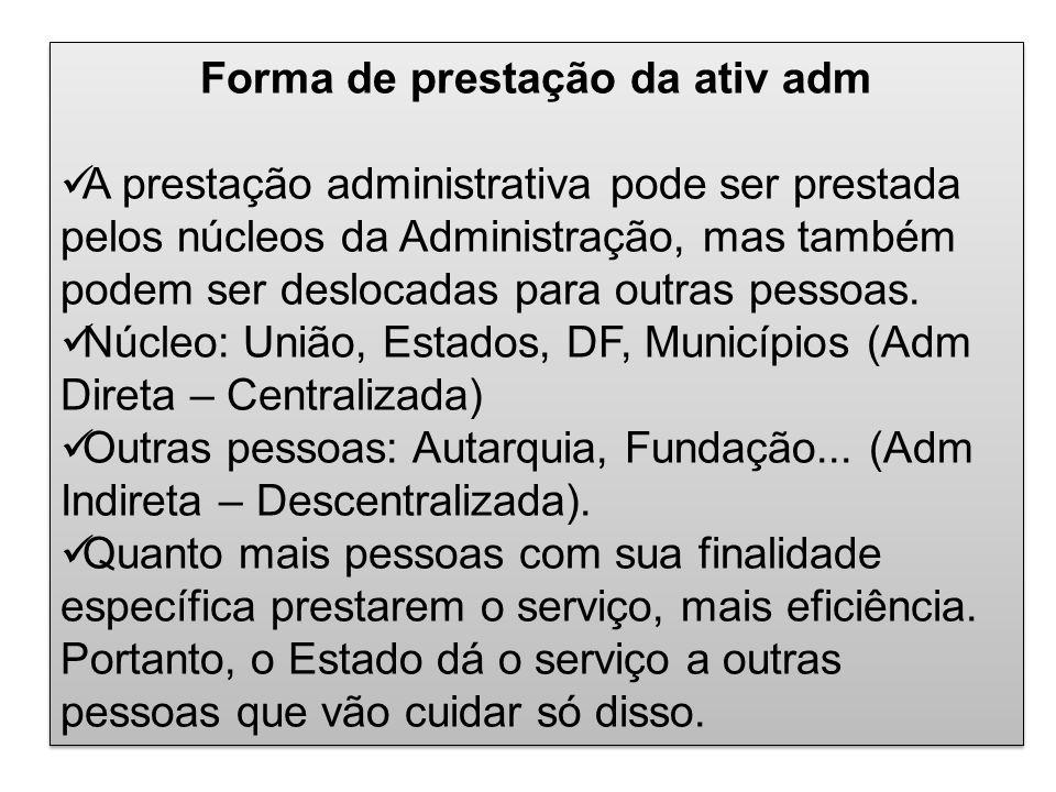 Forma de prestação da ativ adm