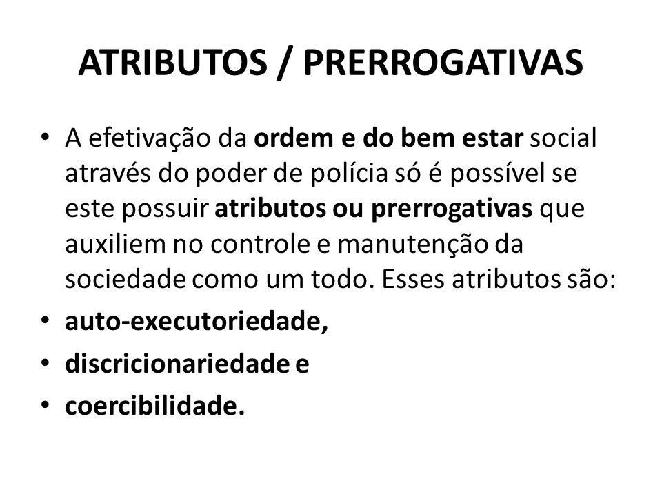 ATRIBUTOS / PRERROGATIVAS