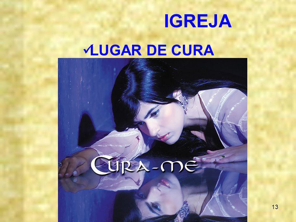 IGREJA LUGAR DE CURA