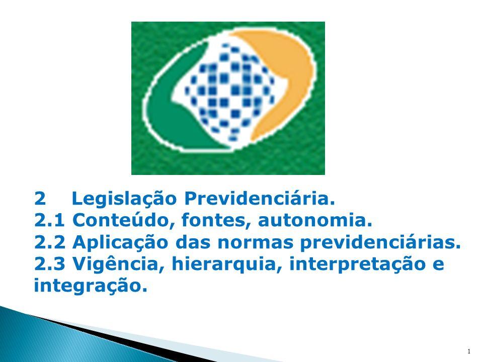 2 Legislação Previdenciária.