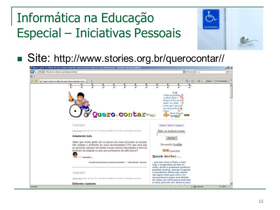 Informática na Educação Especial – Iniciativas Pessoais