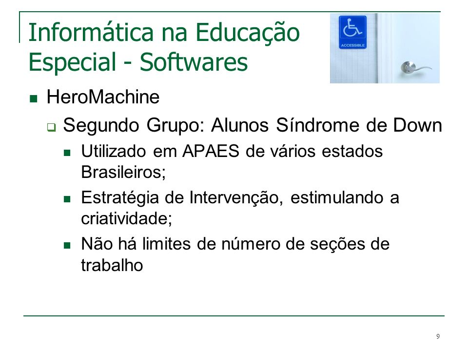 Informática na Educação Especial - Softwares