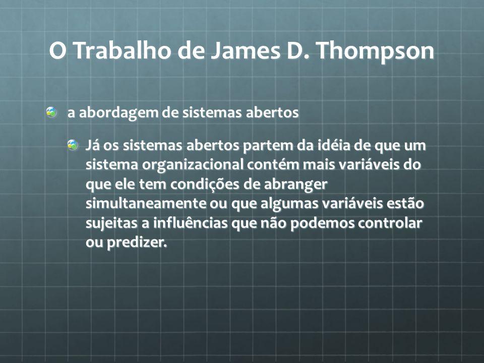 O Trabalho de James D. Thompson