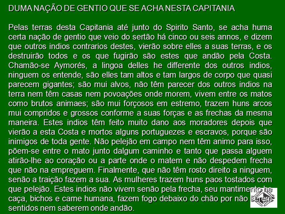 DUMA NAÇÃO DE GENTIO QUE SE ACHA NESTA CAPITANIA