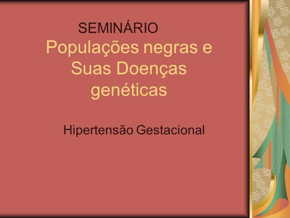 Populações negras e Suas Doenças genéticas