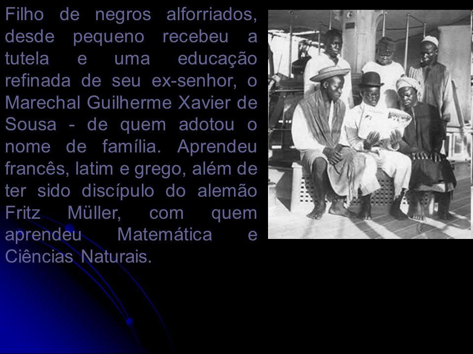 Filho de negros alforriados, desde pequeno recebeu a tutela e uma educação refinada de seu ex-senhor, o Marechal Guilherme Xavier de Sousa - de quem adotou o nome de família.