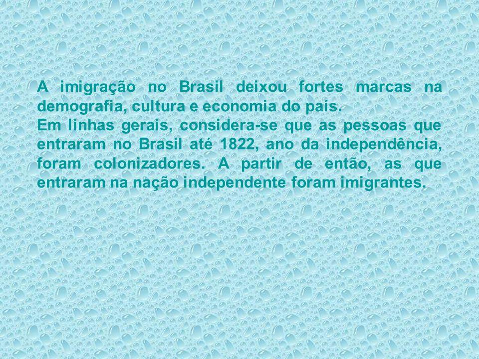 A imigração no Brasil deixou fortes marcas na demografia, cultura e economia do país.