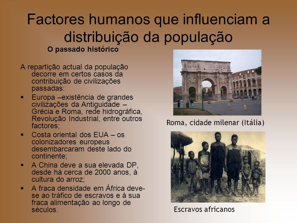 Factores humanos que influenciam a distribuição da população