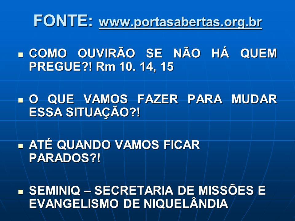 FONTE: www.portasabertas.org.br