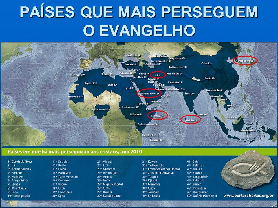 PAÍSES QUE MAIS PERSEGUEM O EVANGELHO