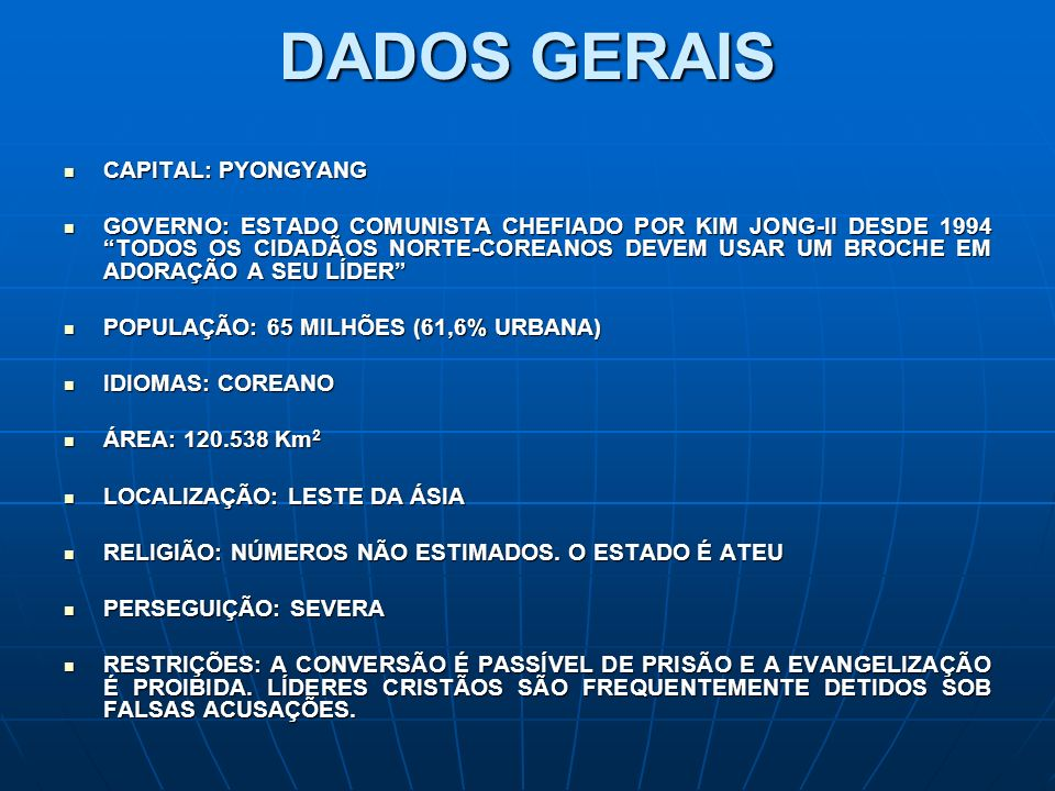 DADOS GERAIS CAPITAL: PYONGYANG