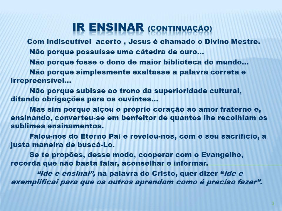 IR ENSINAR (Continuação)