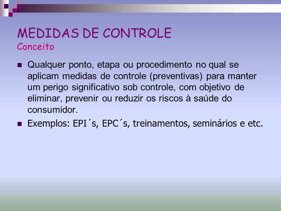 MEDIDAS DE CONTROLE Conceito