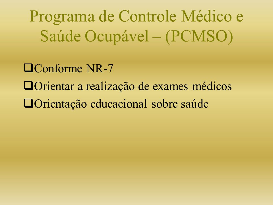 Programa de Controle Médico e Saúde Ocupável – (PCMSO)