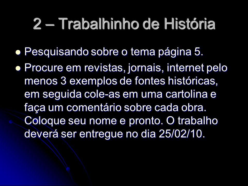 2 – Trabalhinho de História