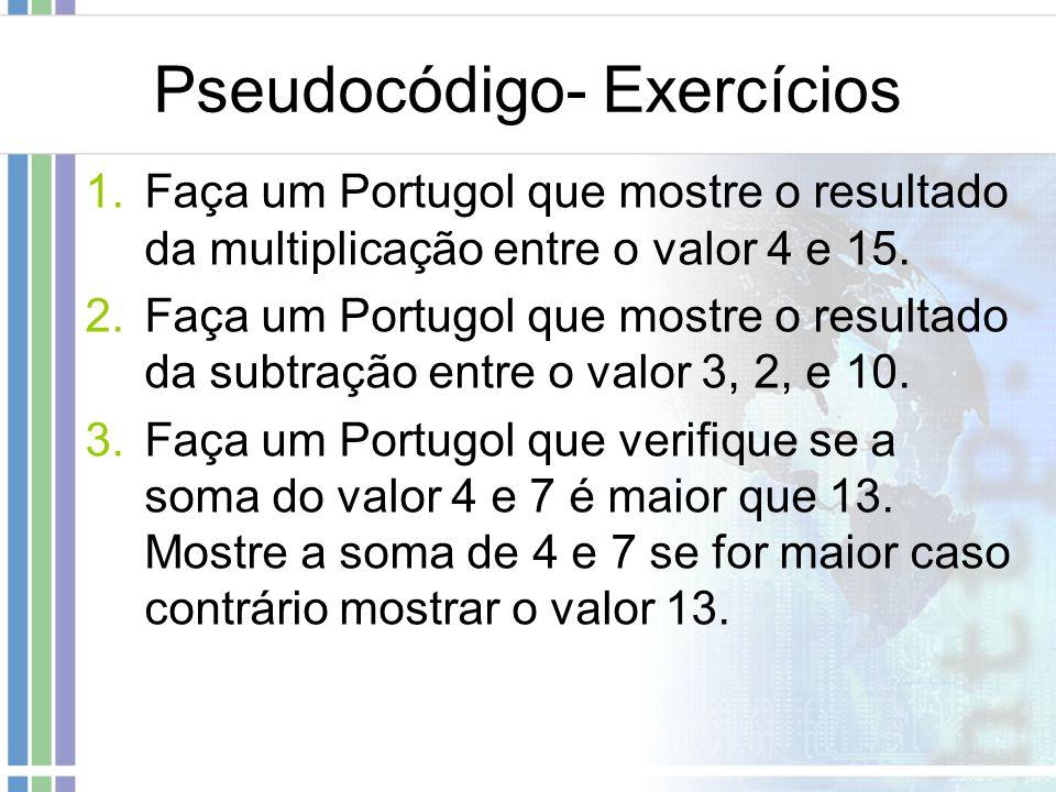 Pseudocódigo- Exercícios