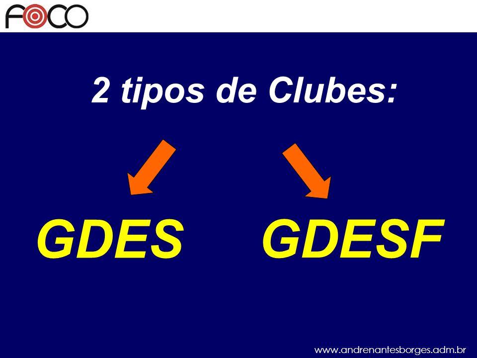 2 tipos de Clubes: GDES GDESF