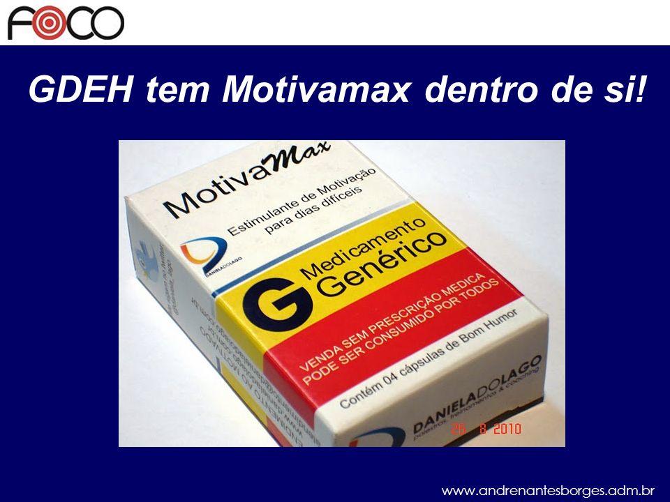 GDEH tem Motivamax dentro de si!