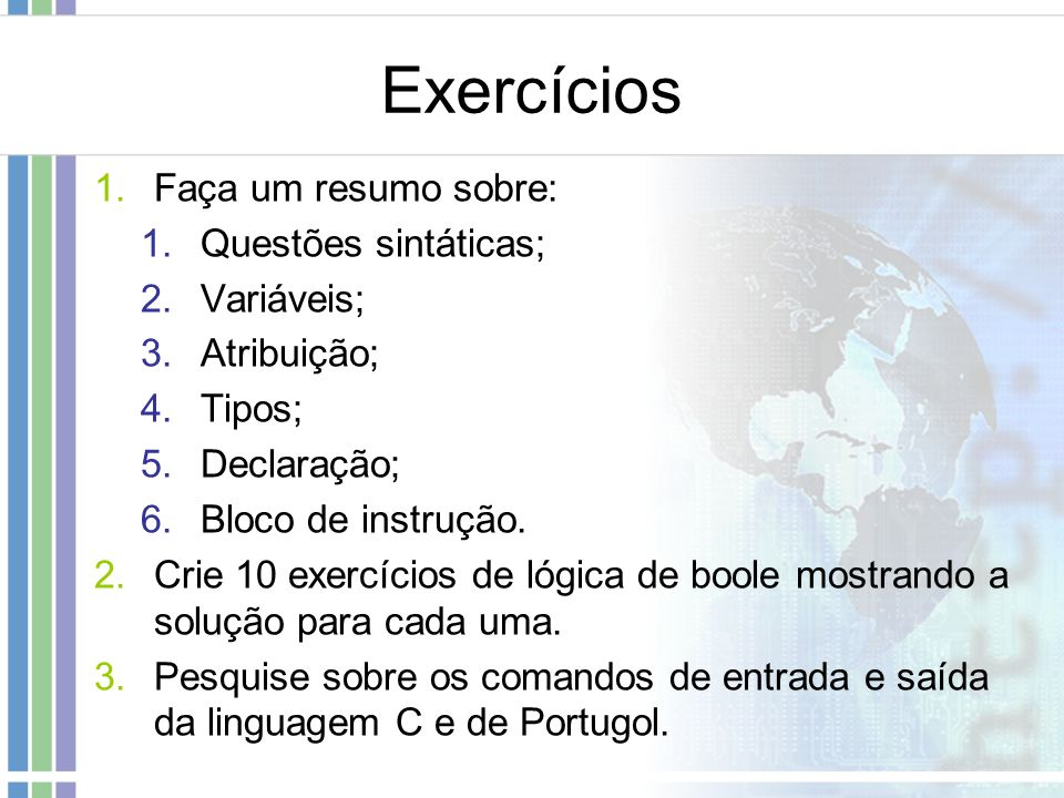 Exercícios Faça um resumo sobre: Questões sintáticas; Variáveis;