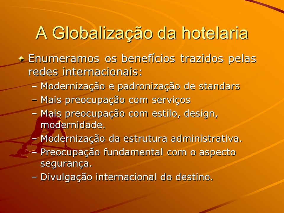 A Globalização da hotelaria