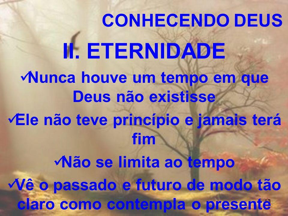 II. ETERNIDADE CONHECENDO DEUS