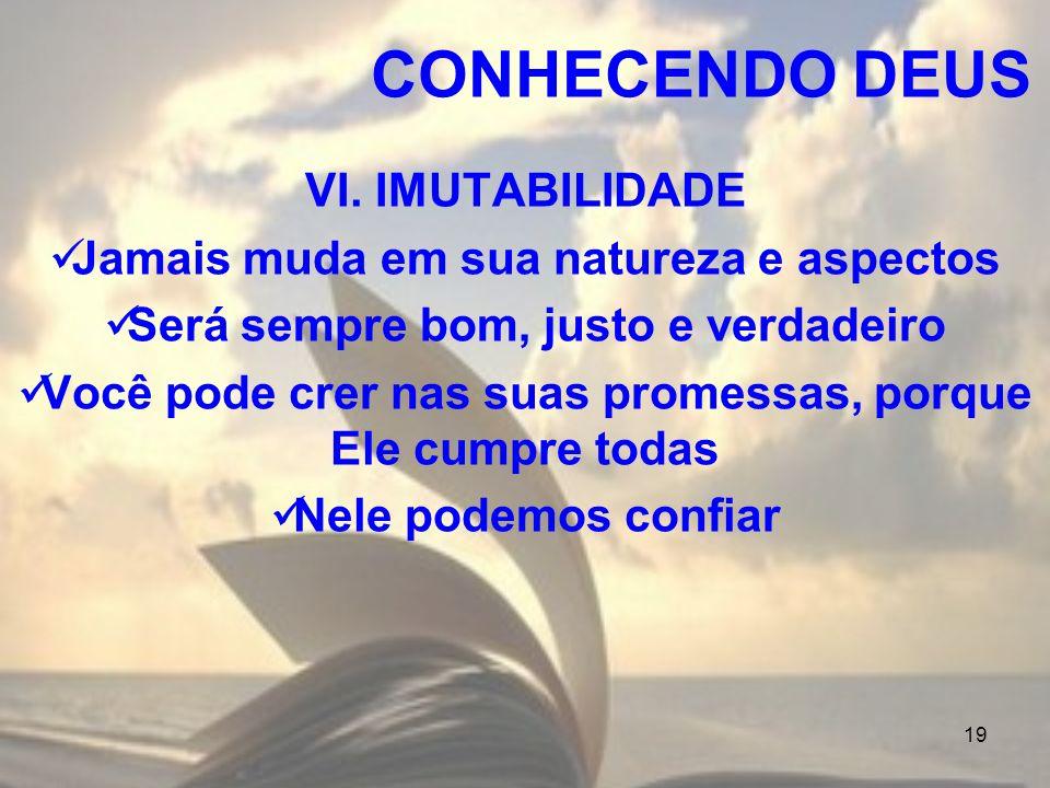 CONHECENDO DEUS VI. IMUTABILIDADE