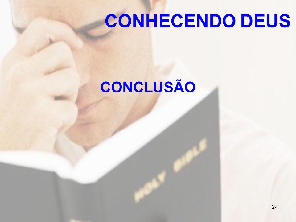CONHECENDO DEUS CONCLUSÃO