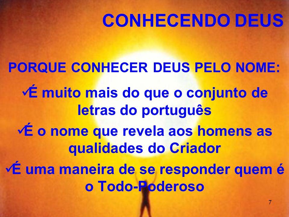 CONHECENDO DEUS É muito mais do que o conjunto de letras do português