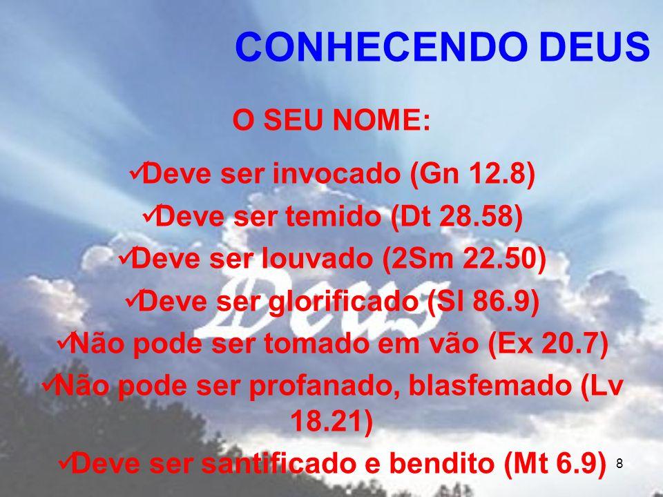 CONHECENDO DEUS O SEU NOME: Deve ser invocado (Gn 12.8)