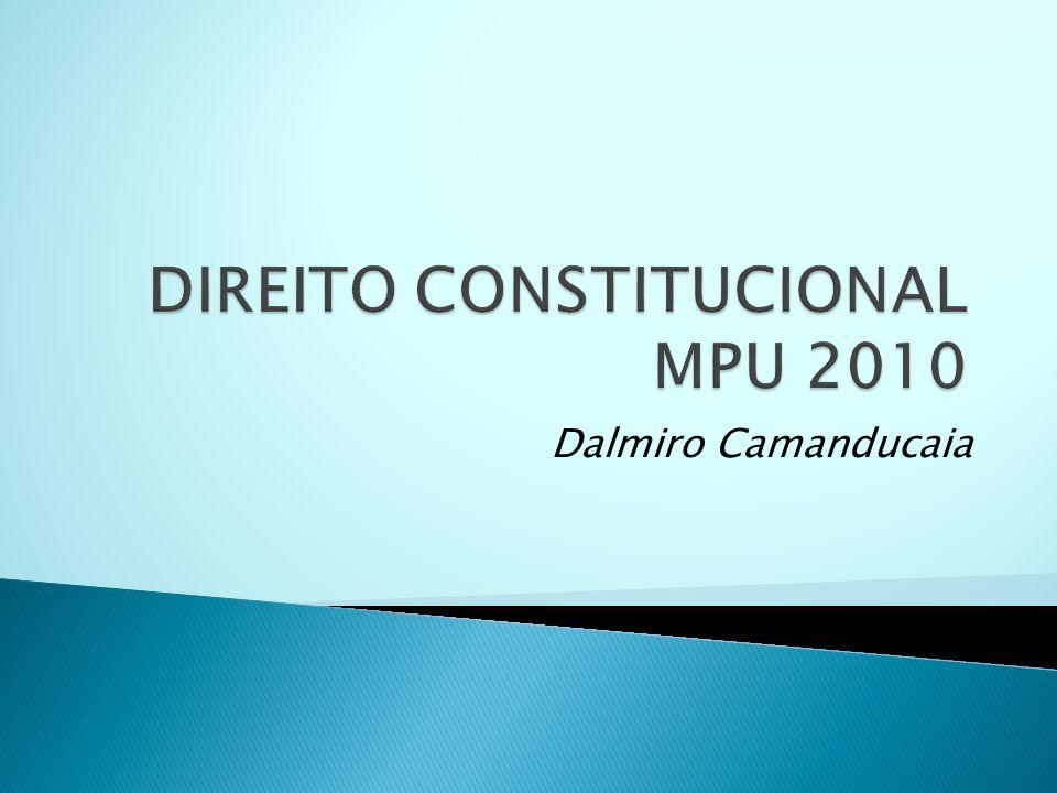 DIREITO CONSTITUCIONAL MPU 2010