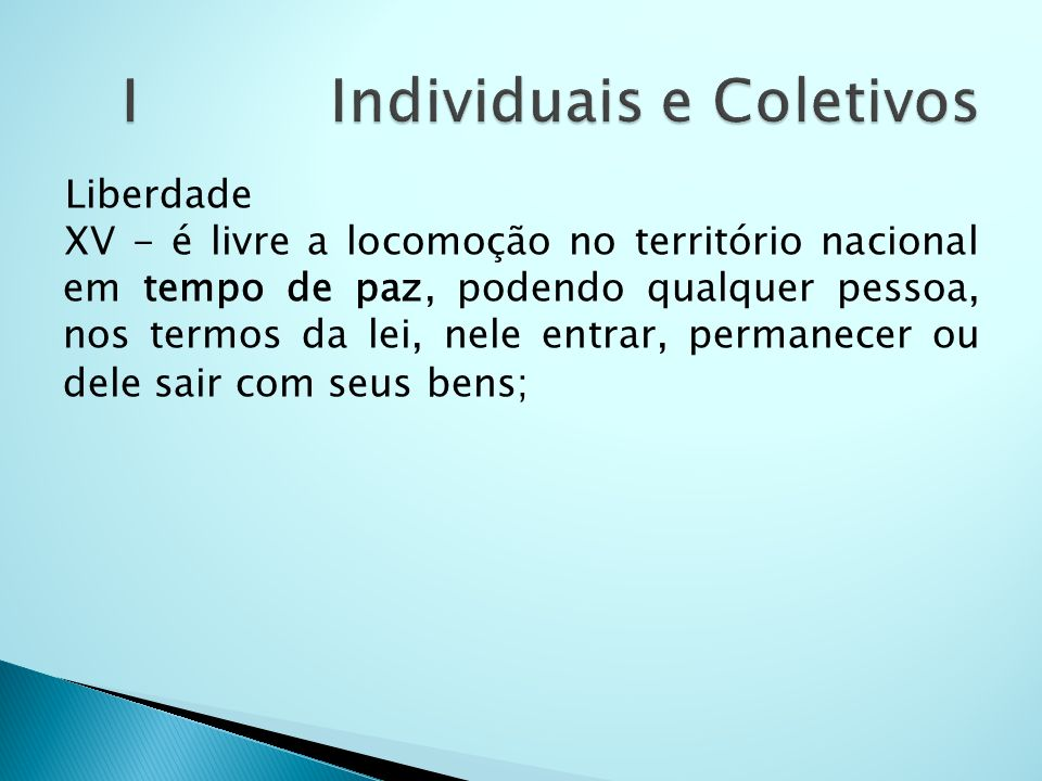 I Individuais e Coletivos