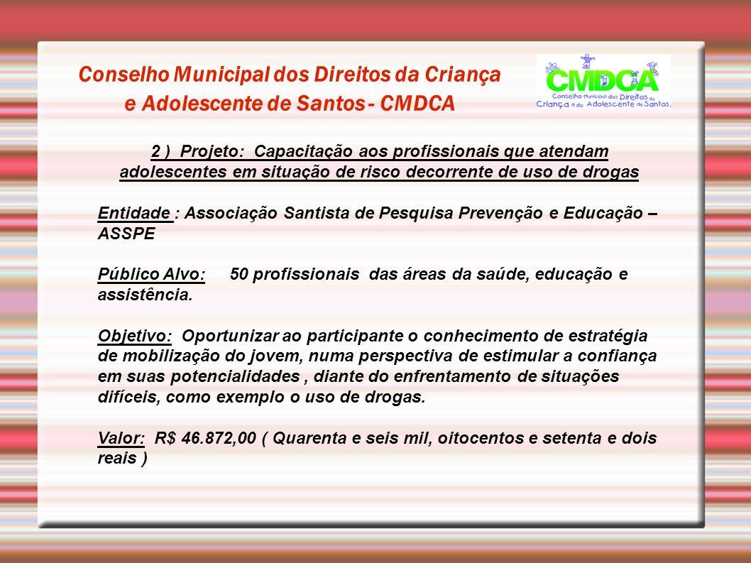 Conselho Municipal dos Direitos da Criança e Adolescente de Santos - CMDCA
