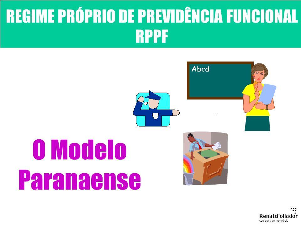 REGIME PRÓPRIO DE PREVIDÊNCIA FUNCIONAL