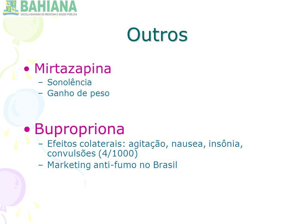 Outros Bupropriona Mirtazapina