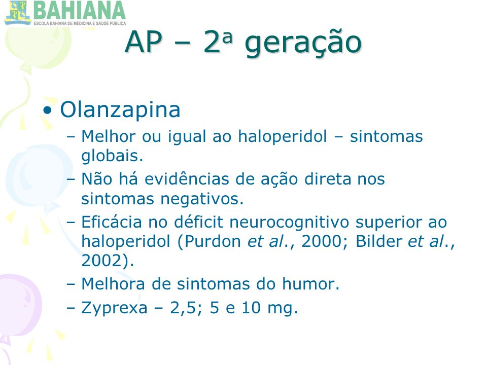 AP – 2a geração Olanzapina
