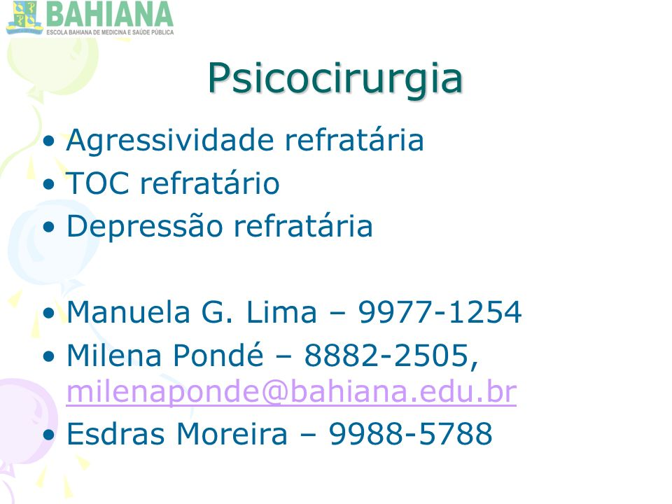 Psicocirurgia Agressividade refratária TOC refratário