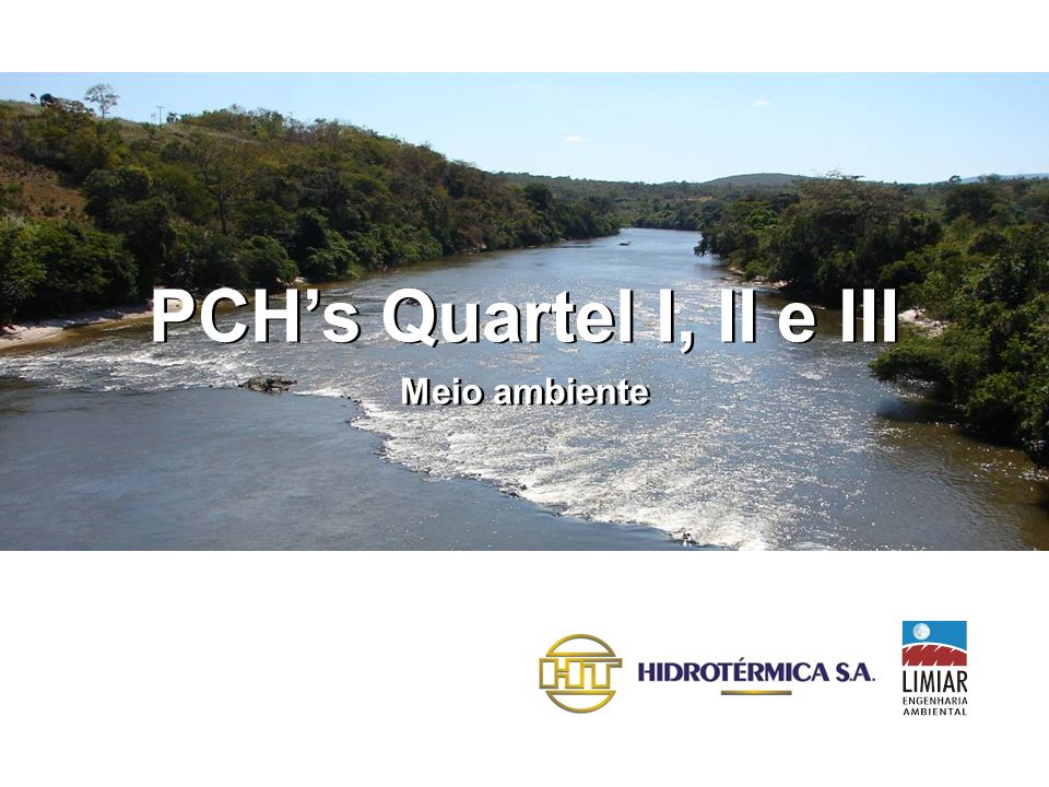 PCH's Quartel I, II e III PCH's Quartel I, II e III