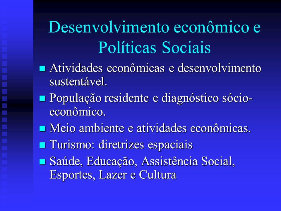 Desenvolvimento econômico e Políticas Sociais