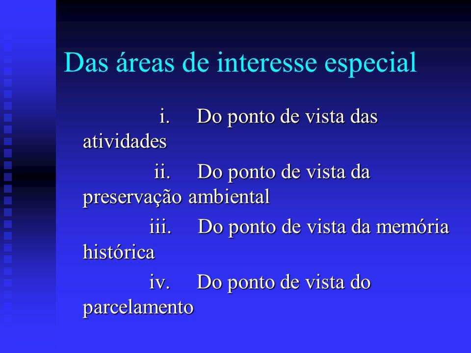 Das áreas de interesse especial