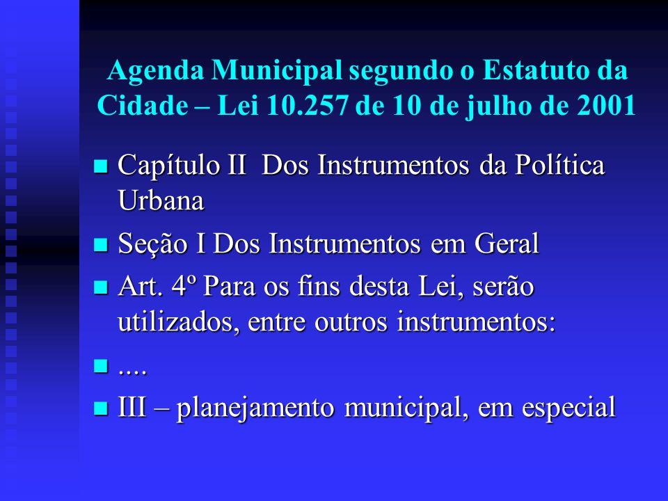 Agenda Municipal segundo o Estatuto da Cidade – Lei 10