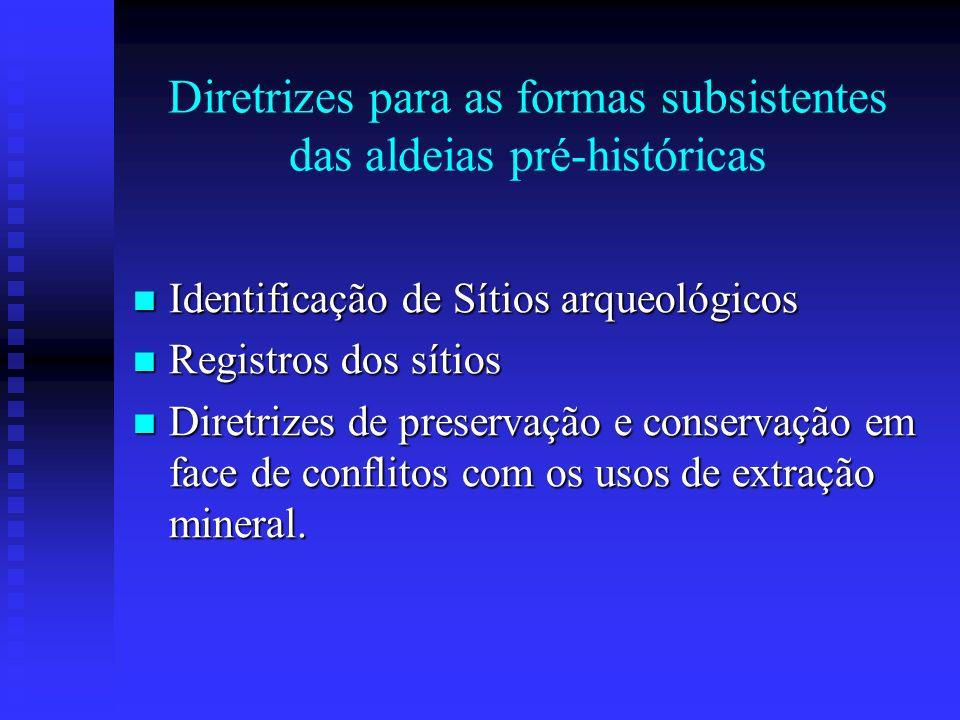 Diretrizes para as formas subsistentes das aldeias pré-históricas