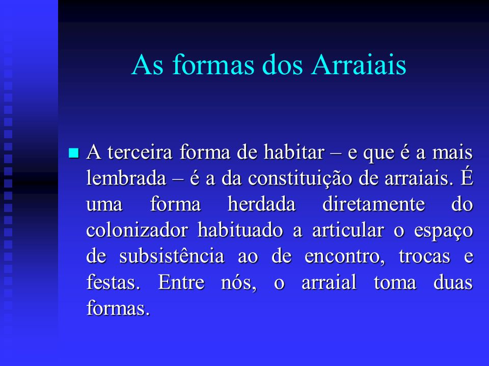 As formas dos Arraiais