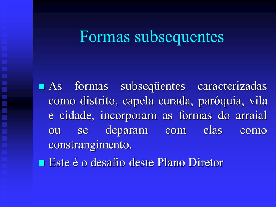 Formas subsequentes