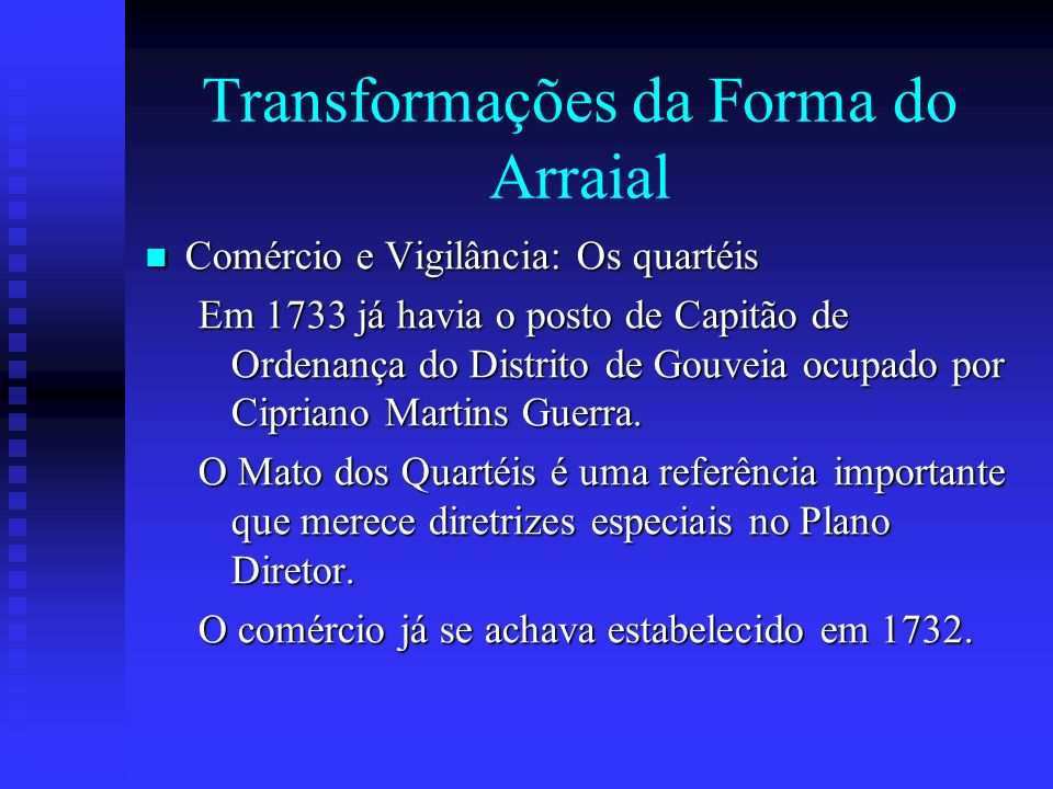 Transformações da Forma do Arraial