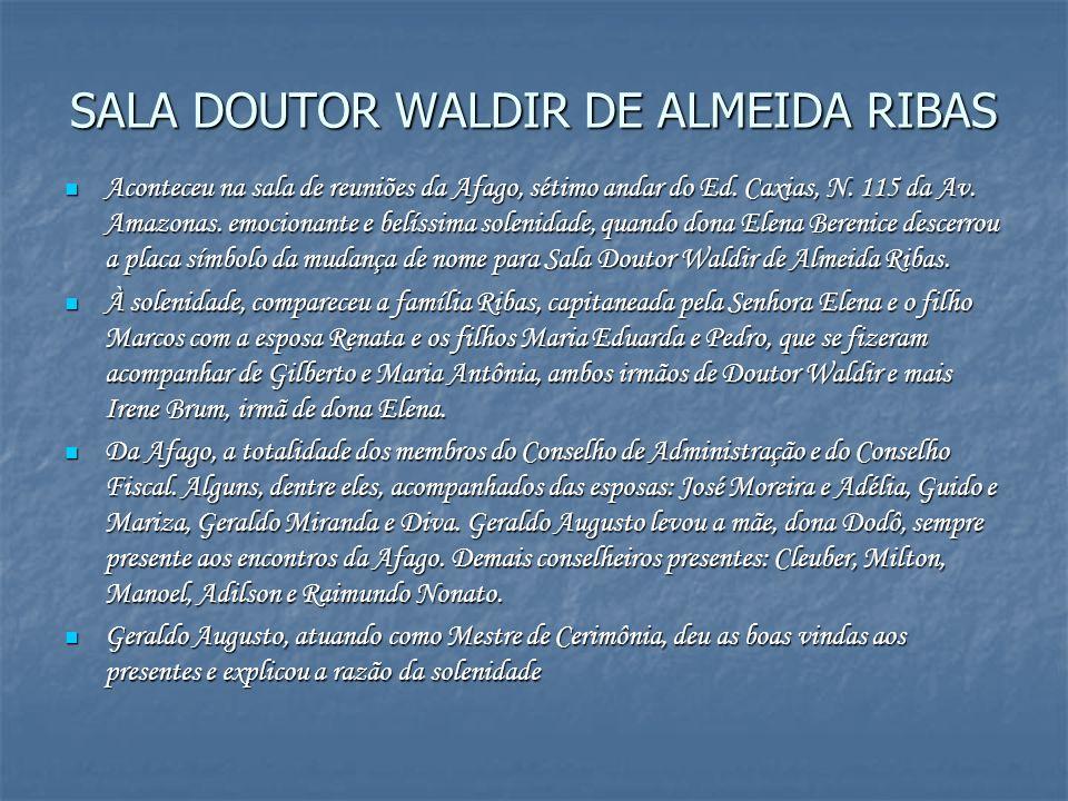 SALA DOUTOR WALDIR DE ALMEIDA RIBAS